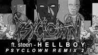 Ft. Steen - Hellboy (Psyclown Remix 2.0)