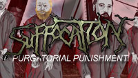 Suffocation - Purgatorial Punishment
