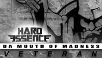 Da Mouth Of Madness and Hard Essence - Veteran